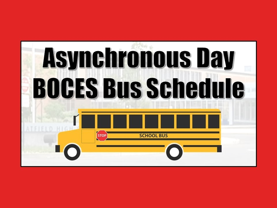 Asynchronous Day BOCES Bus Schedule
